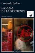 la cola de la serpiente (ebook)-leonardo padura-9788483837566