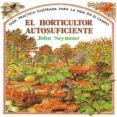 guia practica ilustrada para el horticultor autosuficiente (15ª e d.)-john seymour-9788487535666