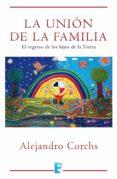 la unión de la familia (ebook)-alejandro corchs-9788490691366