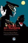 VOCES EN RUIDERA: UNA AVENTURA DEL PLINIO - 9788492403066 - FRANCISCO GARCIA PAVON