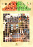 PORTUGUES PARA TODOS 1 (LIBRO + CD-ROM) - 9788493239466 - HELDER JULIO FERREIRA MONTERO
