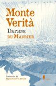 MONTE VERITA - 9788494740466 - DAPHNE DU MAURIER