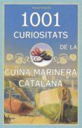 1001 CURIOSITAT DE LA CUINA MARINERA - 9788494836466 - ANNA GARCIA