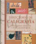 DIRECTORIO DE CALIGRAFIA: 100 ALFABETOS COMPLETOS Y COMO CALIGRAF IARLOS - 9788495376466 - DAVID HARRIS