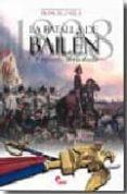 la batalla de bailen. el aguila derrotada-francisco vela-9788496170766