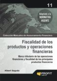 FISCALIDAD DE LOS PRODUCTOS Y OPERACIONES FINANCIERAS - 9788496998766 - ALBERT SAGUES