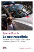 la nostra policia-jaume bosch-9788497666466