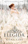 LA ELEGIDA - 9788499187266 - KIERA CASS