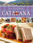 UN VIAJE POR LA COCINA CATALANA - 9788499282466 - VV.AA.