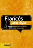 FRANCES PARA VIAJAR - 9788499358666 - JESUS CANTERA ORTIZ DE URBINA