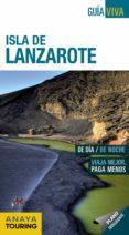 ISLA DE LANZAROTE 2017 (GUIA VIVA) - 9788499359366 - MARIO HERNANDEZ BUENO