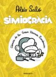 SIMIOCRACIA: CRONICA DE LA GRAN RESSACA ECONOMICA - 9788499897066 - ALEIX SALO