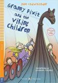 GRANNY FIXIT AND THE VIKING CHILDREN + CDROM - 9788853622266 - VV.AA.