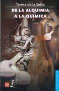DE LA ALQUIMIA A LA QUIMICA - 9789681657666 - TERESA DE LA SELVA