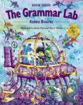 THE GRAMMAR LAB: BOOK THREE - 9780194330176 - KENNA BOURKE