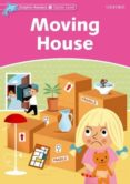 MOVING HOUSE (DOLPHIN READERS STARTER) - 9780194478076 - VV.AA.