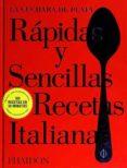 RAPIDAS Y SENCILLAS RECETAS ITALIANAS (LA CUCHARA DE PLATA) - 9780714871776 - VV.AA.