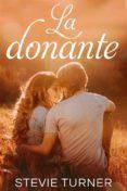 LA DONANTE (EBOOK) - 9781547500376 - STEVIE TURNER