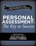 PERSONAL ASSESSMENT: THE KEY TO SUCCESS FOR MILITARY TO CIVILIAN CAREER TRANSITIONS (EBOOK) - 9781623099176 - JEAN MULLER