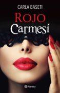 ROJO CARMESÍ (EBOOK) - 9786070723476 - CARLA BASETI