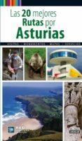las 20 mejores rutas por asturias-guillermo esain-9788403512276