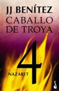 NAZARET (CABALLO DE TROYA 4) - 9788408113676 - J.J. BENITEZ