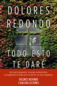 TODO ESTO TE DARE (PREMIO PLANETA 2016) - 9788408163176 - DOLORES REDONDO