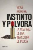 INSTINTO Y POLVORA - 9788408190776 - SILVIA BARRERA