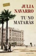 TU NO MATARÀS (CATALÁN) - 9788416930876 - JULIA NAVARRO