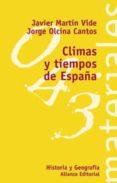 CLIMAS Y TIEMPOS DE ESPAÑA - 9788420657776 - JAVIER MARTIN VIDE