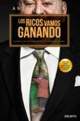 LOS RICOS VAMOS GANANDO: SEÑORES CONTRA CIUDADANOS EN LA ESPAÑA NEOFEUDAL - 9788423420476 - ANTON LOSADA TRABADA