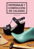 PATRONAJE Y CONFECCION DE CALZADO - 9788425228476 - NATALIO MARTIN