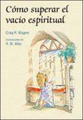 COMO SUPERAR EL VACIO ESPIRITUAL - 9788428533676 - VV.AA.