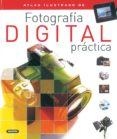 FOTOGRAFIA DIGITAL PRACTICA - 9788430554676 - VV.AA.