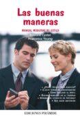 LAS BUENAS MANERAS: MANUAL MODERNO DE ESTILO - 9788436823776 - FRANCES YOUNG