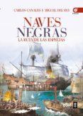 NAVES NEGRAS - 9788441435476 - CARLOS CANALES