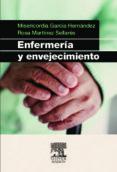 ENFERMERIA Y ENVEJECIMIENTO - 9788445821176 - M. GARCIA HERNANDEZ