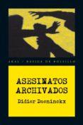 ASESINATOS ARCHIVADOS - 9788446028376 - DIDIER DAENINCKX