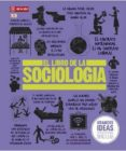 EL LIBRO DE LA SOCIOLOGIA - 9788446042976 - VV.AA.