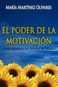 EL PODER DE LA MOTIVACION (EBOOK) - 9788461658176 - MARIA MARTINEZ OLIVARES