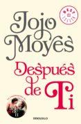 DESPUES DE TI (ANTES DE TI 2) - 9788466343176 - JOJO MOYES