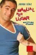 MANUAL PER LLIGAR - 9788466407076 - JORDI DIAZ