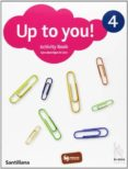 UP TO YOU 4 ACTIVITY BOOK - 9788466808576 - VV.AA.