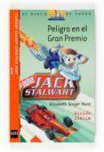 PELIGRO EN EL GRAN PREMIO - 9788467533576 - ELIZABETH SINGER HUNT
