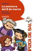 la aventura del 8 de marzo (ebook)-ana alonso-9788469857380