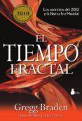 EL TIEMPO FRACTAL - 9788478087976 - GREGG BRADEN