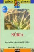 NURIA (LLIBRE+MAPA) - 9788482162676 - MIGUEL ANGULO