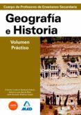 GEOGRAFIA-HISTORIA, VOLUMEN PRACTICO: PREPARACION PROFESORES DE E DUCACION SECUNDARIA - 9788483117576 - ANTONIO LUIS GARCIA RUIZ