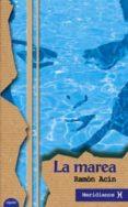 LA MAREA - 9788484331476 - RAMON ACIN