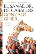 EL SANADOR DE CABALLOS - 9788484607076 - GONZALO GINER